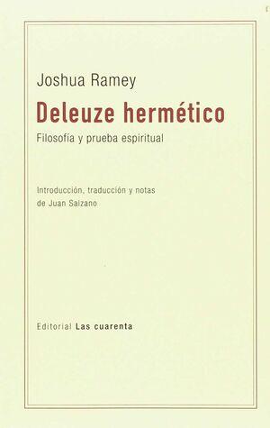 DELEUZE HERMETICO   FILOSOFIA Y PRUEBA ESPIRITUAL