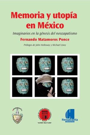MEMORIA Y UTOPÍA EN MÉXICO