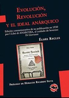 EVOLUCIÓN, REVOLUCIÓN Y EL IDEAL ANÁRQUICO