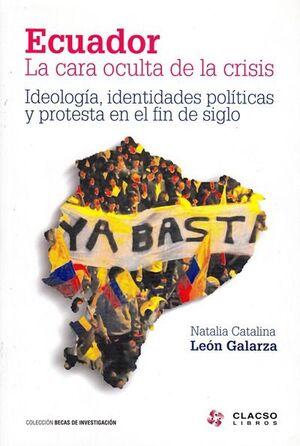ECUADOR : LA CARA OCULTA DE LAS CRISIS