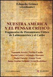 NUESTRA AMERICA Y EL PENSAR CRITICO