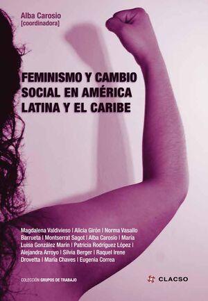 FEMINISMO Y CAMBIO SOCIAL EN AMERICA LATINA Y EL CARIBE