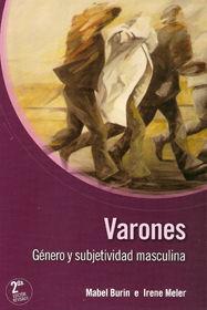 VARONES. GÉNERO Y SUBJETIVIDAD MASCULINA