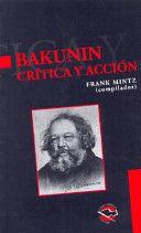BAKUNIN CRITICA Y ACCION