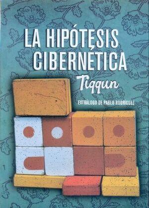 LA HIPÓTESIS CIBERNÉTICA