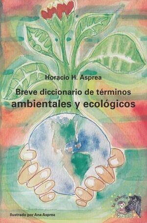 BREVE DICCIONARIO DE TÉRMINOS AMBIENTALES Y ECOLÓGICOS