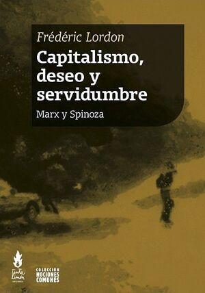 CAPITALISMO, DESEO Y SERVIDUMBRE