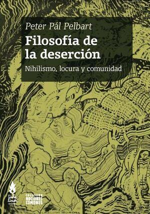 FILOSOFÍA DE LA DESERCIÓN