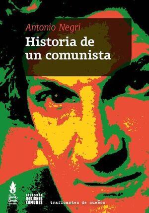 HISTORIA DE UN COMUNISTA
