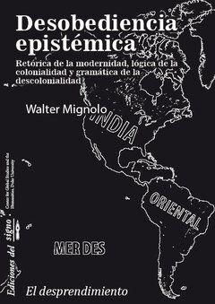 DESOBEDIENCIA EPISTÉMICA