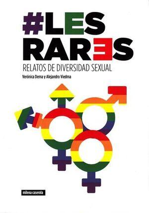 LES RARES. RELATOS DE DIVERSIDAD SEXUAL