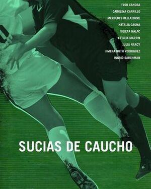 SUCIAS DE CAUCHO