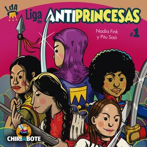 LIGA DE ANTIPRINCESAS 1