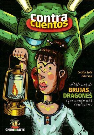 CONTRACUENTOS. HISTORIAS DE BRUJAS Y DRAGONES (QUE NUNCA NOS CONTARON)