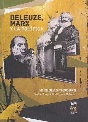 DELEUZE, MARX Y LA POLÍTICA
