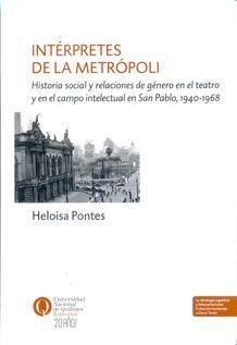 INTERPRETES DE LA METROPOLI
