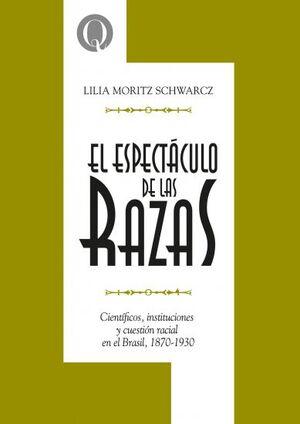 EL ESPECTÁCULO DE LAS RAZAS