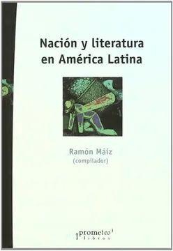 NACIÓN Y LITERATURA EN AMÉRICA LATINA