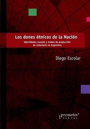 LOS DONES ÉTNICOS DE LA NACIÓN