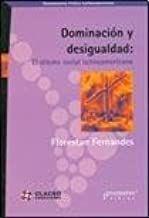 DOMINACIÓN Y DESIGUALDAD