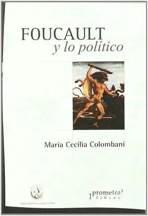 FOUCAULT Y LO POLÍTICO