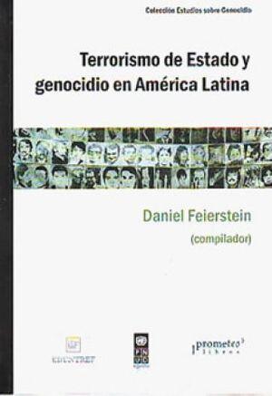 TERRORISMO DE ESTADO Y GENOCIDIO EN AMÉRICA LATINA