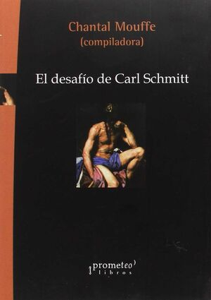 DESAFIO DE CARL SCHMITT EL