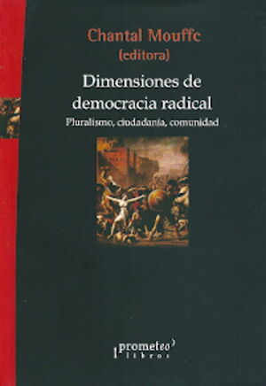 DIMENSIONES DE DEMOCRACIA RADICAL