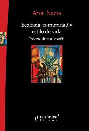 ECOLOGÍA, COMUNIDAD Y ESTILO DE VIDA
