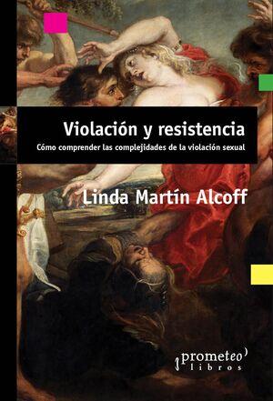 VIOLACIÓN Y RESISTENCIA
