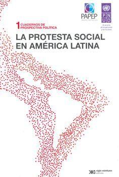 LA PROTESTA SOCIAL EN AMÉRICA LATINA