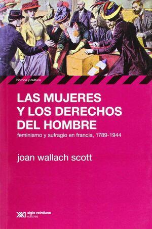 MUJERES Y LOS DERECHOS DEL HOMBRE, LAS