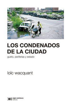 LOS CONDENADOS DE LA CIUDAD