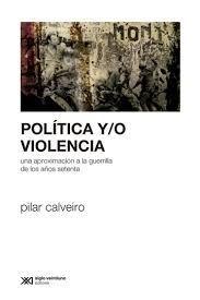 POLITICA Y/O VIOLENCIA