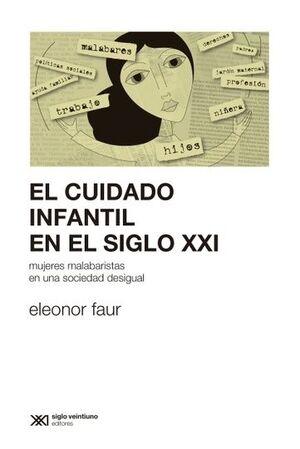 EL CUIDADO INFANTIL EN EL SIGLO XXI