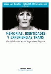 MEMORIAS, IDENTIDADES Y EXPERIENCIAS TRANS