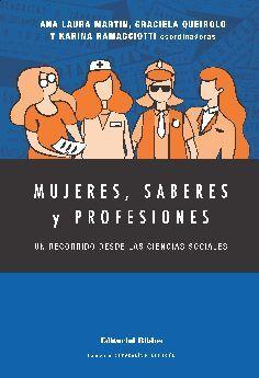 MUJERES, SABERES Y PROFESIONES