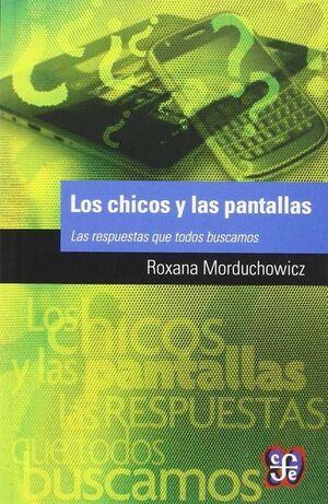 LOS CHICOS Y LAS PANTALLAS