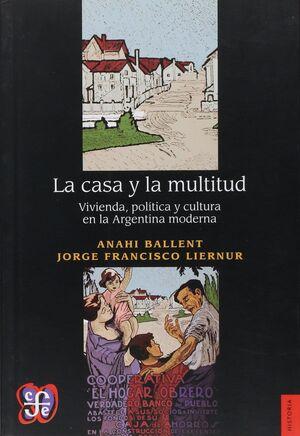 CASA Y LA MULTITUD, LA