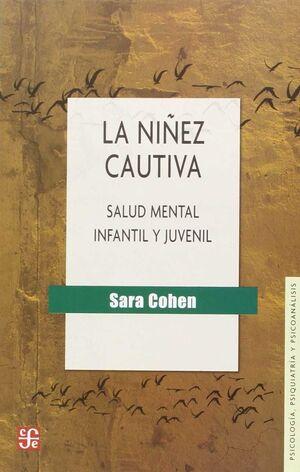 LA NIÑEZ CAUTIVA