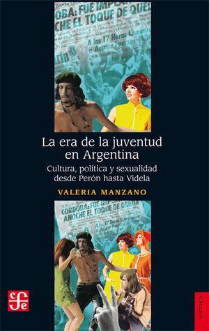 LA ERA DE LA JUVENTUD EN ARGENTINA