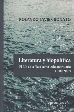 LITERATURA Y BIOPOLÍTICA