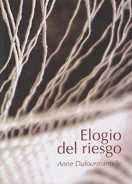 ELOGIO DEL RIESGO