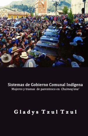 SISTEMA DE GOBIERNO COMUNAL INDÍGENA