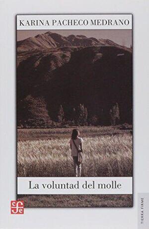 LA VOLUNTAD DEL MOLLE
