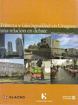 POBREZA Y (DES)IGUALDAD EN URUGUAY
