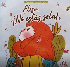 ELISA:¡NO ESTAS SOLA!